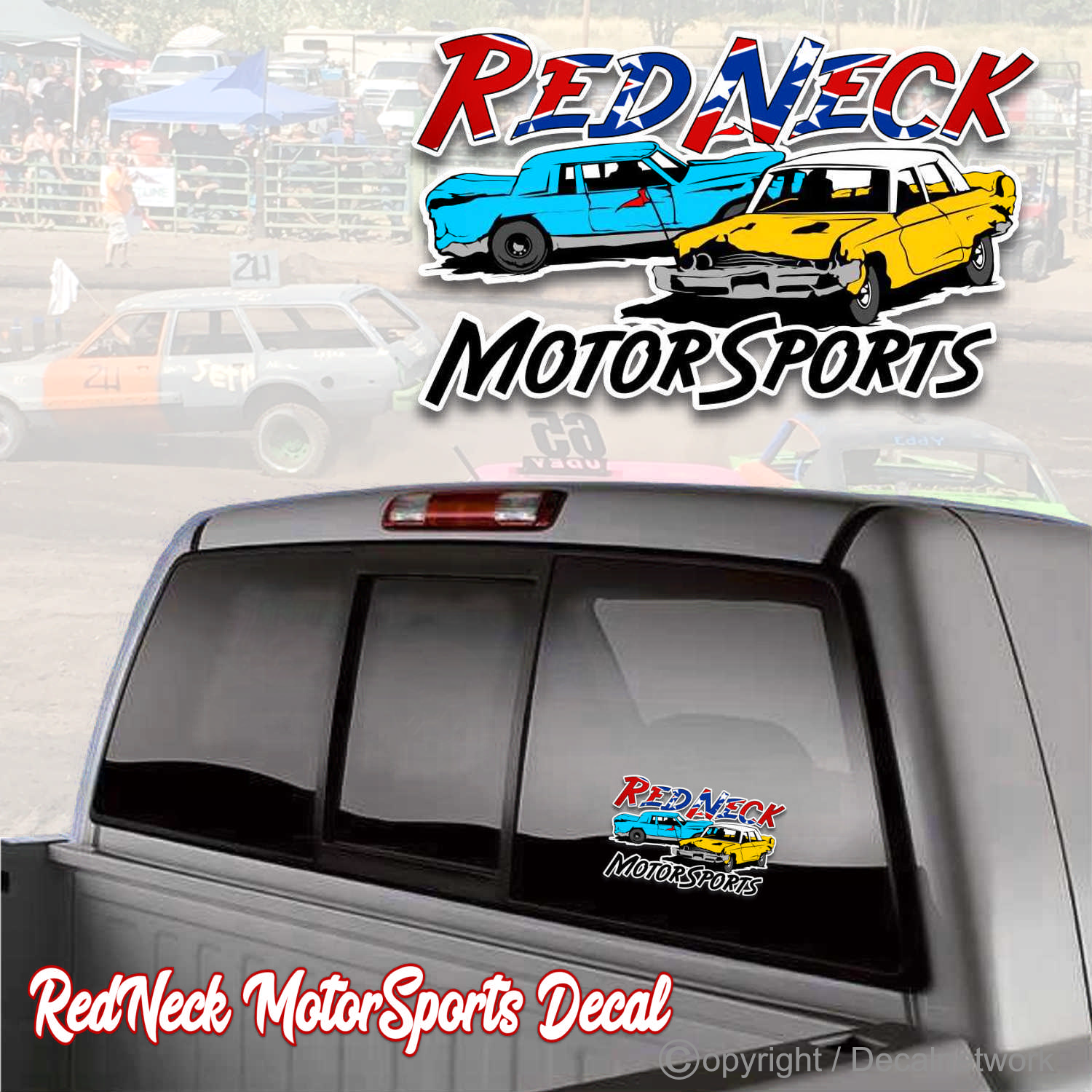redneck motorsports demo derby vinyl decal rebel flag