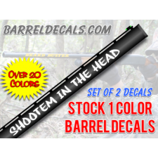 shootem_in_the_head_barrel_decals